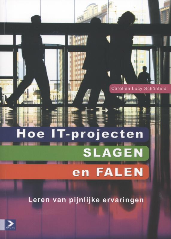 Hoe IT-projecten slagen en falen