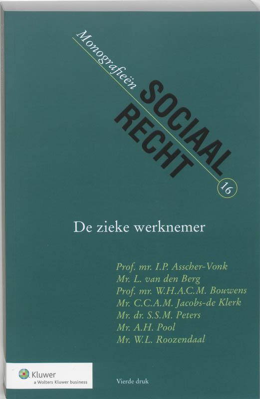 Monografieen sociaal recht De zieke werknemer