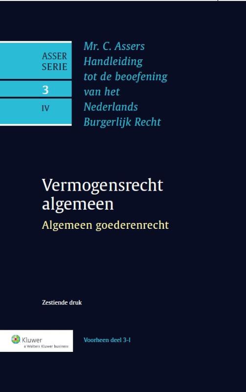 Asser 3-IV Vermogensrecht algemeen - Algemeen goederenrecht