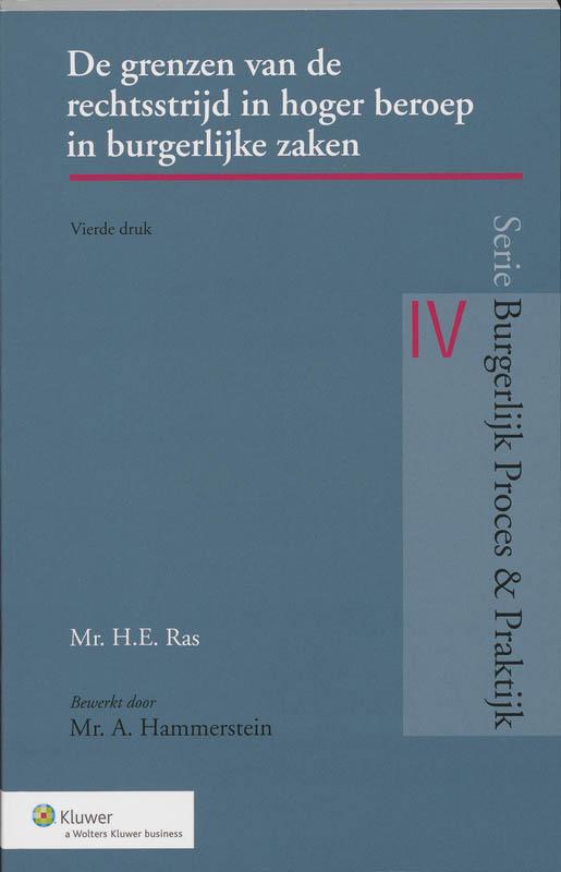 Grenzen van de rechtsstrijd in hoger beroep in burgerlijke zaken (Ras/Hammerstein)
