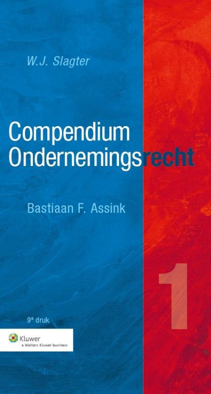 Compendium van het Ondernemingsrecht (Slagter/Assink)