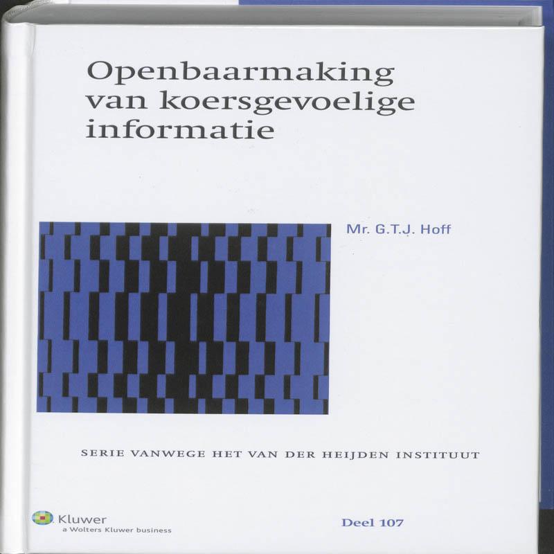 Serie vanwege het Van der Heijden Instituut te Nijmegen Openbaarmaking van koersgevoelige informatie