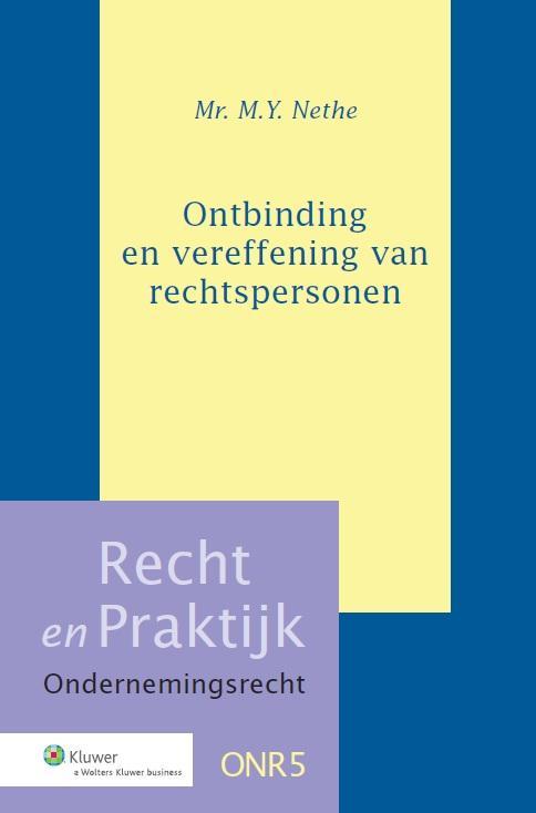Recht en Praktijk - Ondernemingsrecht Ontbinding en vereffening van rechtspersonen