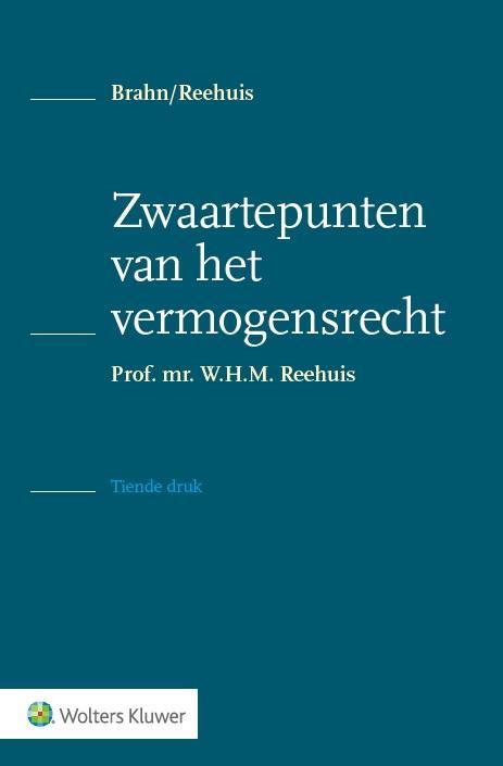 Zwaartepunten van het vermogensrecht (Brahn/Reehuis)