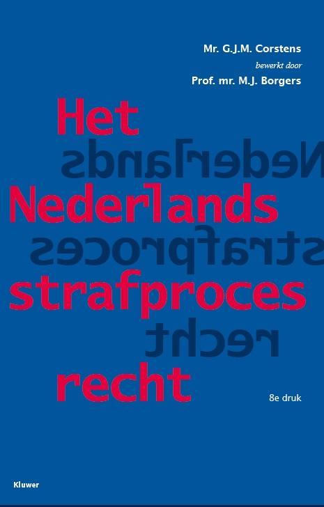 Nederlands strafprocesrecht (Corstens)