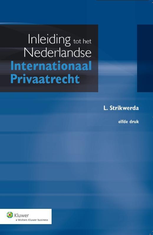 Inleiding tot het Nederlandse Internationaal Privaatrecht (Strikwerda)