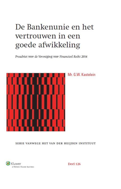De Bankenunie en het vertrouwen in een goede afwikkeling