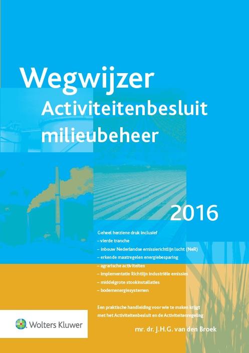 Wegwijzer Activiteitenbesluit milieubeheer