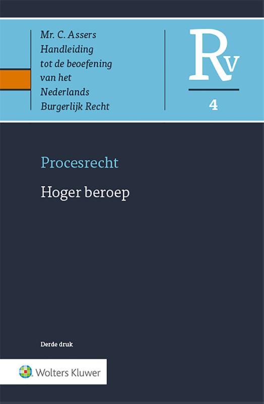 Asser Procesrecht 4 Hoger beroep