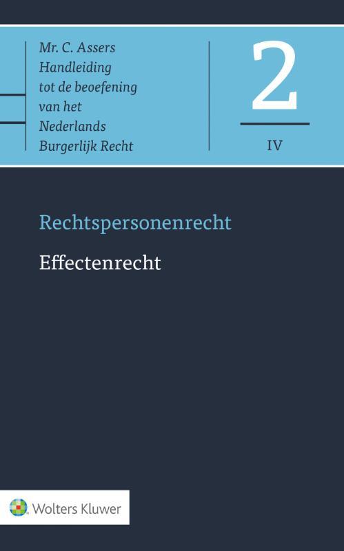 Asser 2-IV Rechtspersonenrecht - Effectenrecht