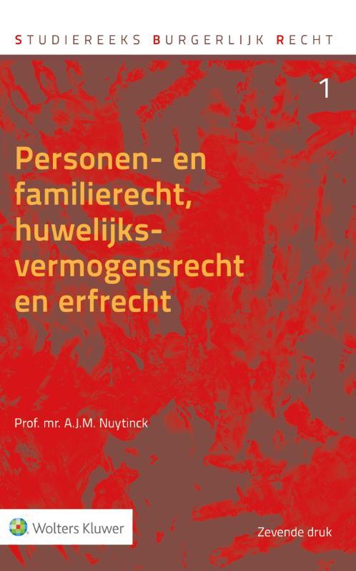 Personen- en familierecht, huwelijksvermogensrecht en erfrecht (Studiereeks Burgerlijk Recht 1)