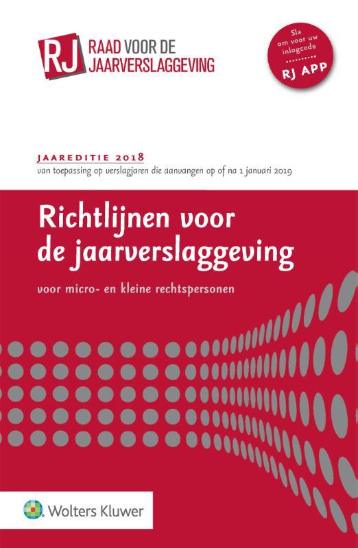 Richtlijnen voor de Jaarverslaggeving voor micro- en kleine rechtspersonen 2018