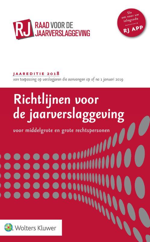 Richtlijnen voor de jaarverslaggeving, middelgrote en grote rechtspersonen 2018