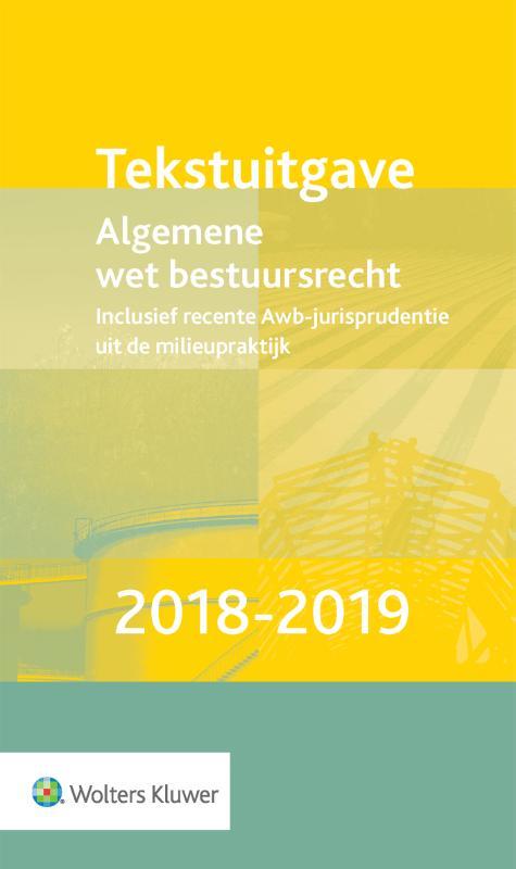 Tekstuitgave Algemene wet bestuursrecht 2018-2019