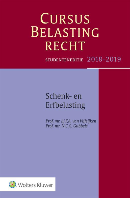 Studenteneditie Cursus Belastingrecht Schenk- en Erfbelasting 2018-2019
