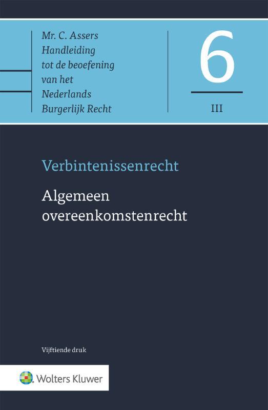 Asser 6-III Verbintenissenrecht - Algemeen overeenkomstenrecht