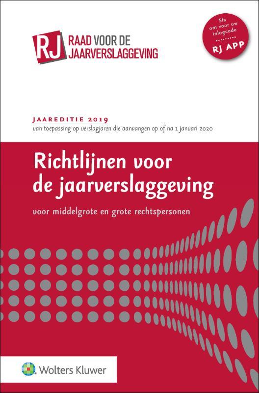 Richtlijnen voor de jaarverslaggeving voor grote en middelgrote rechtspersonen (gebonden editie)