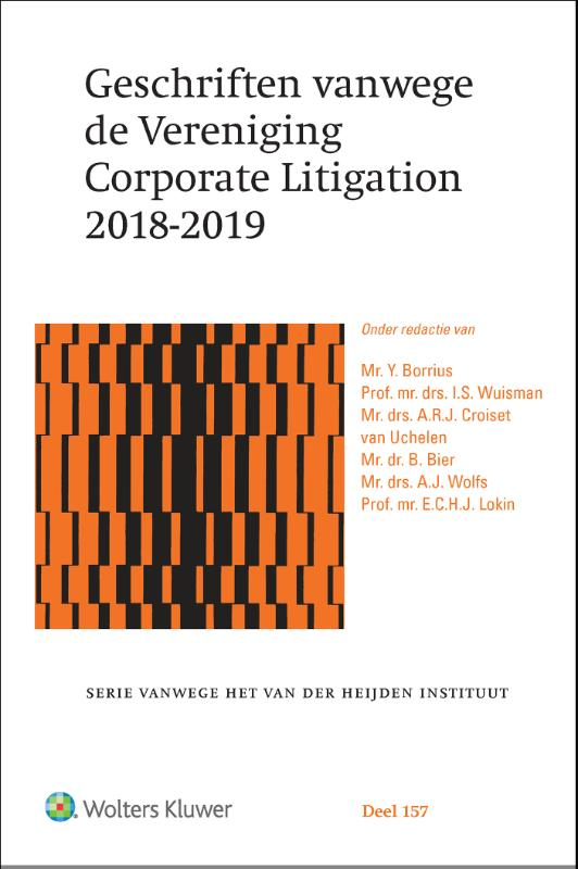 Geschriften vanwege de Vereniging Corporate Litigation 2018-2019