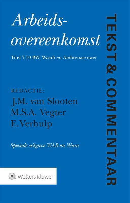 Arbeidsovereenkomst Speciale uitgave WAB en Wnra