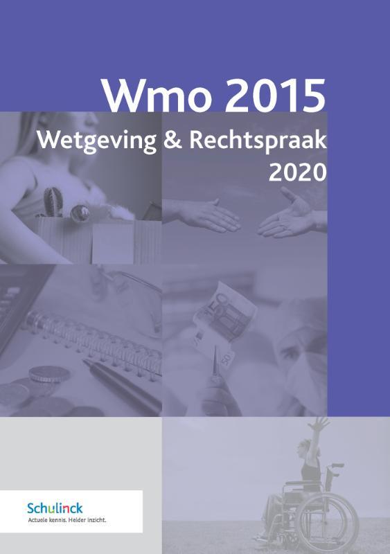 Wmo 2015 Wetgeving & Rechtspraak