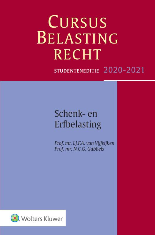 Cursus Belastingrecht Schenk- en Erfbelasting