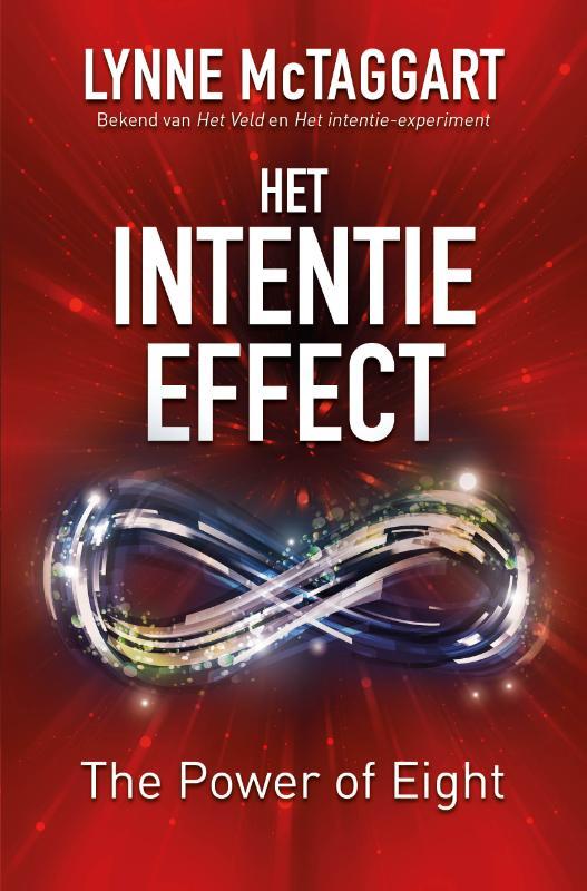 Het Intentie-effect. The power of eight