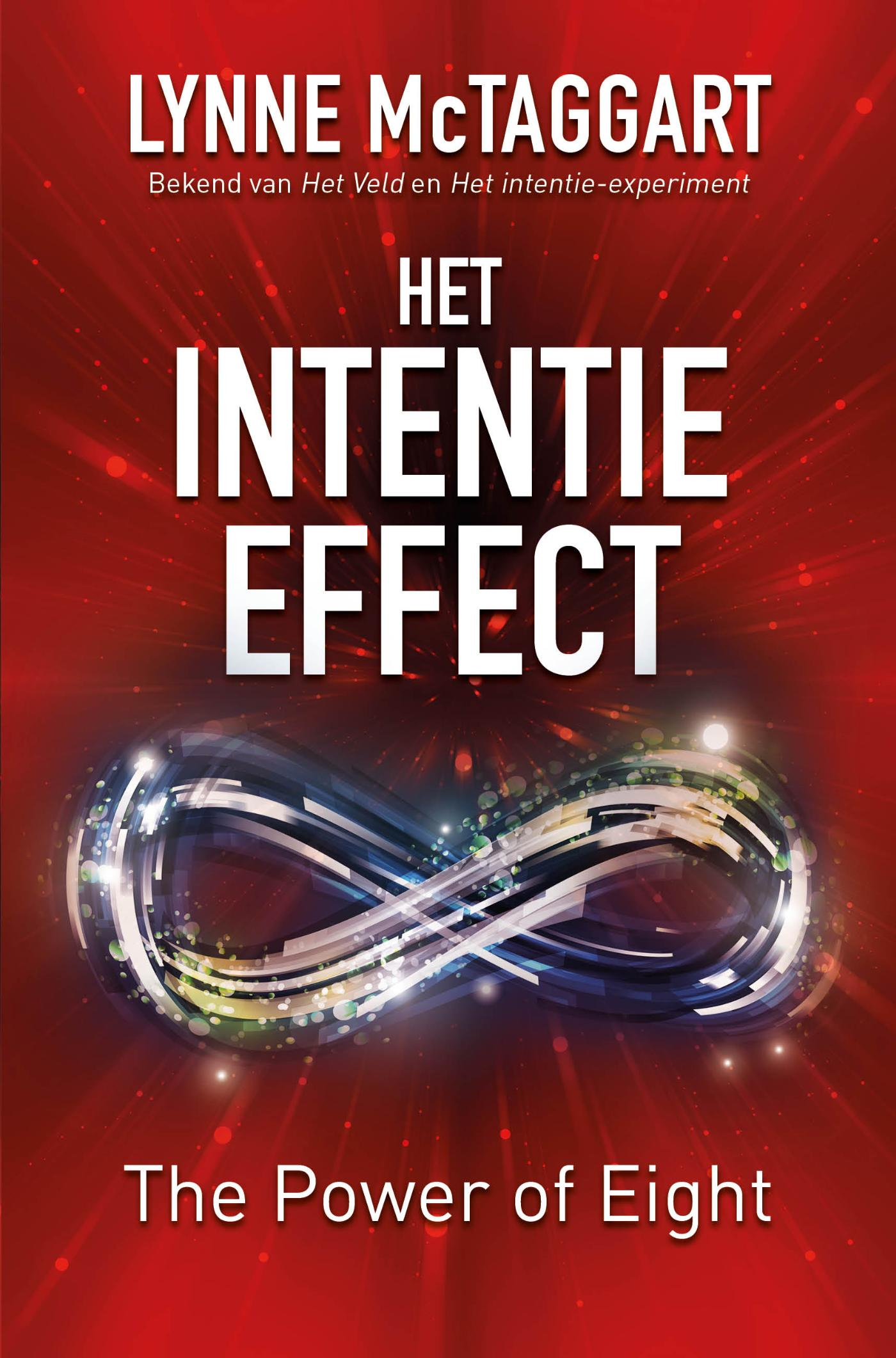 Het Intentie-effect. The power of eight