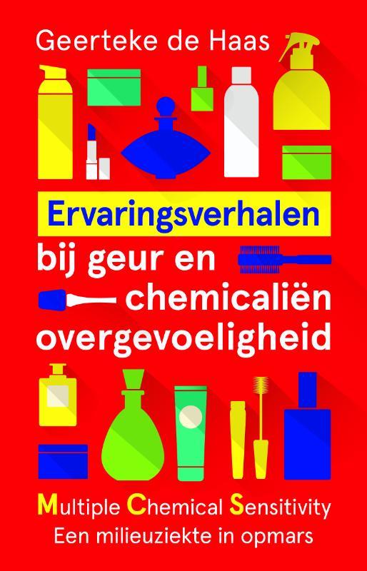 Ervaringsverhalen bij geur- en chemicaliënovergevoeligheid.