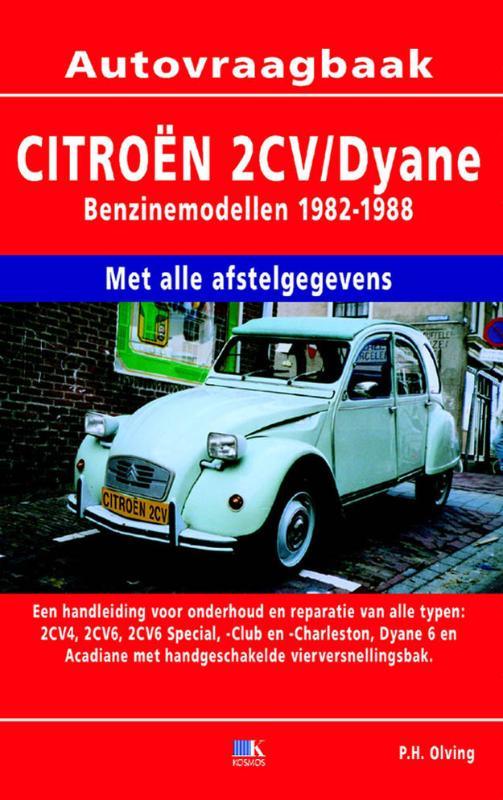 Autovraagbaken Vraagbaak Citroen 2 CV Dyane Benzinemodellen 1982-1988