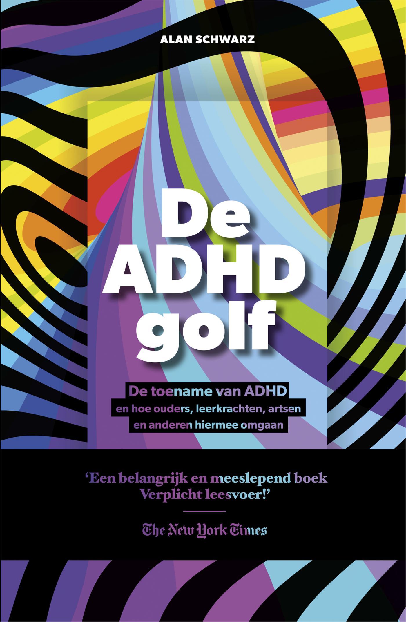 De ADHD golf