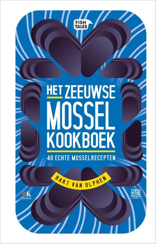 Het Zeeuwse MosselKookboek