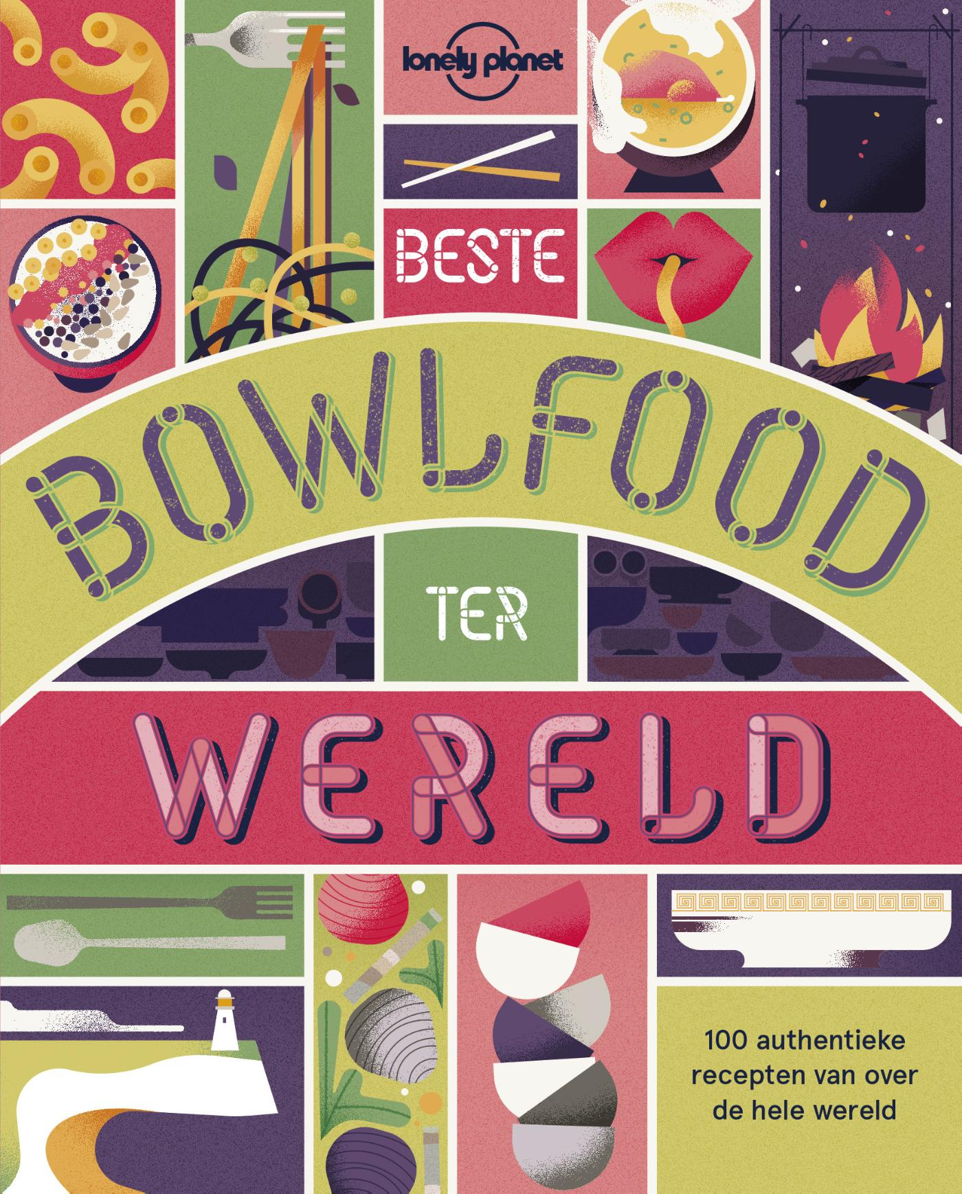 Lonely Planet Beste bowlfood ter wereld