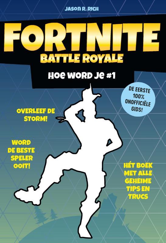 Fortnite Battle Royale - Hoe word je # 1