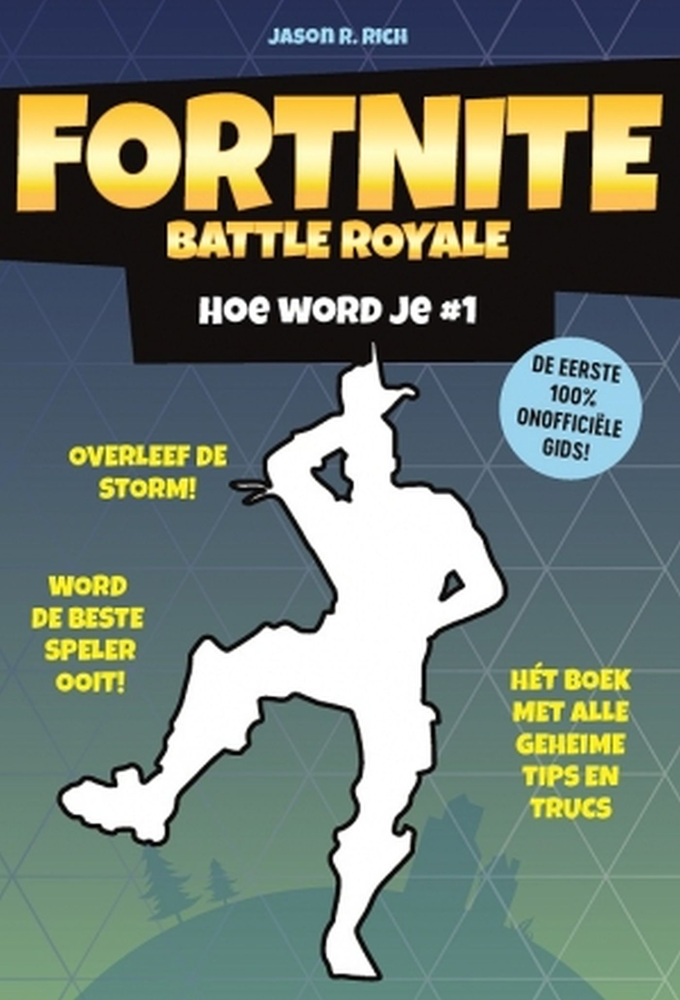 Fortnite Battle Royale: Hoe word je # 1