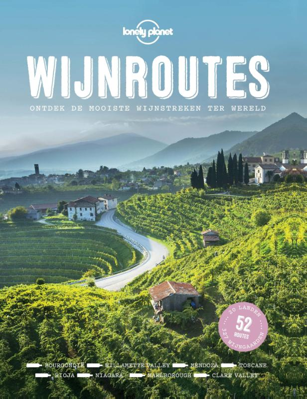 Lonely planet: Wijnroutes