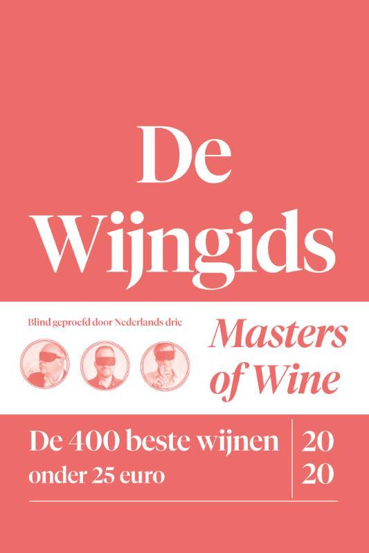De Wijngids - de 400 beste wijnen onder 25 euro