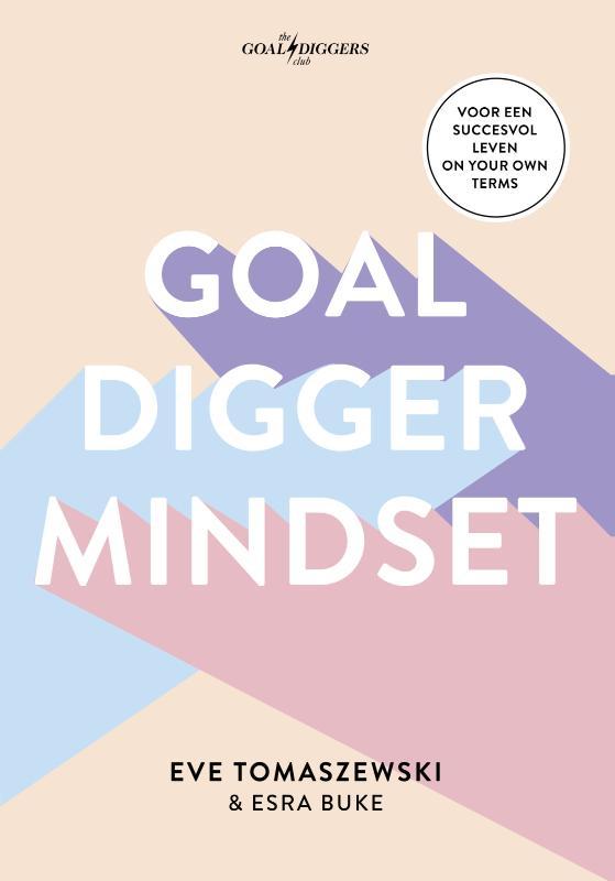 Goaldigger mindset