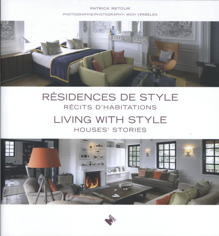 Living with Style / Résidences de style