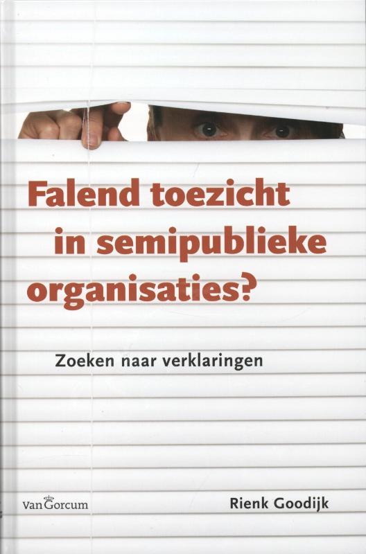 * Falend toezicht in semipublieke organisaties
