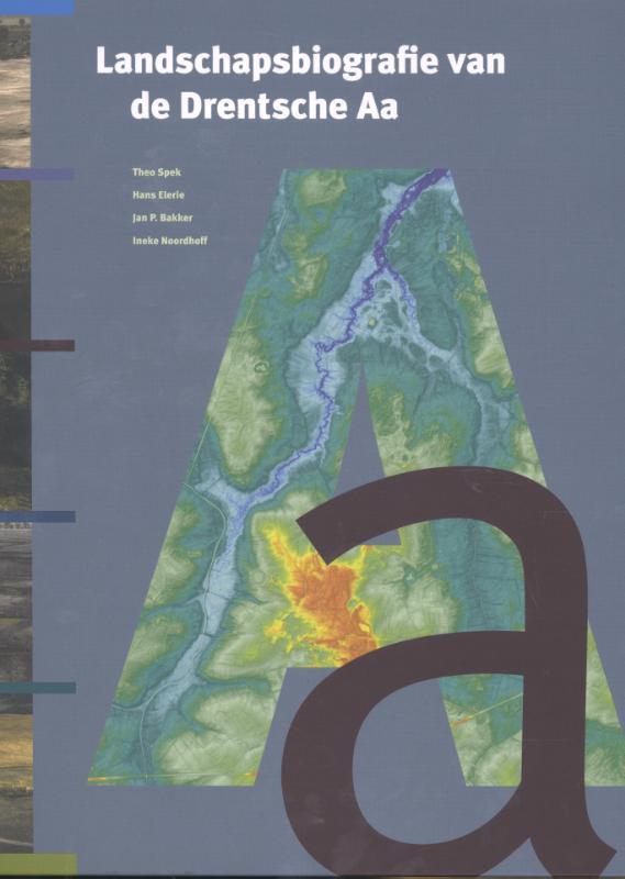 Landschapsbiografie van de Drentsche Aa