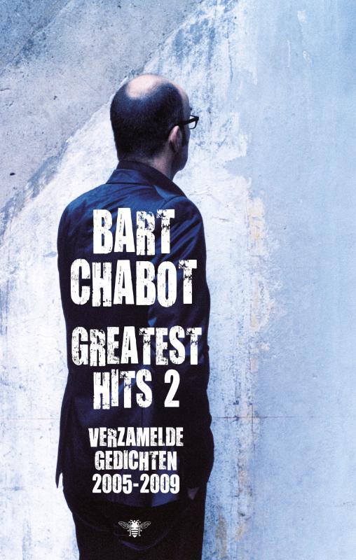 Greatest Hits deel 2: verzamelde gedichten 2005-2009