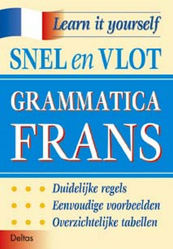 Learn it yourself- Snel en vlot grammatica Frans