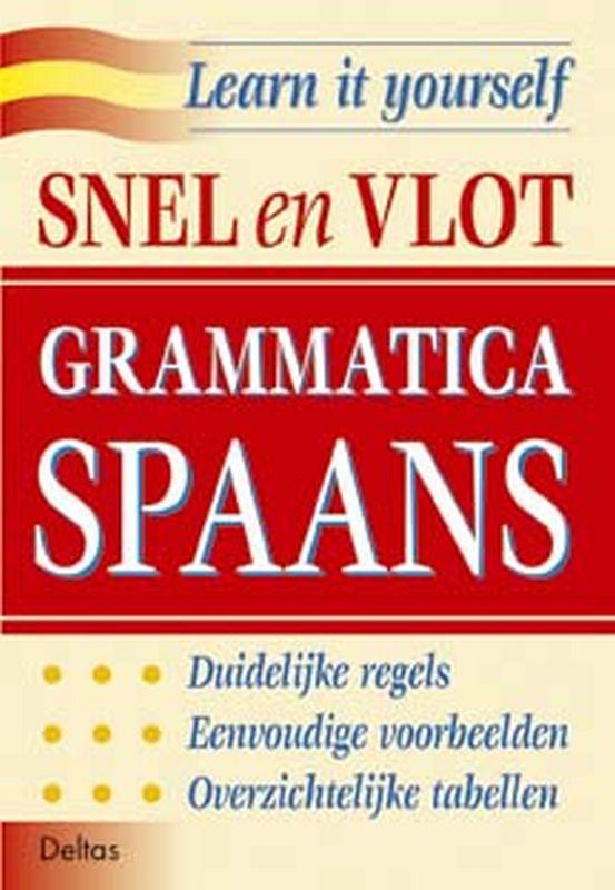 Learn it yourself- Snel en vlot grammatica Spaans