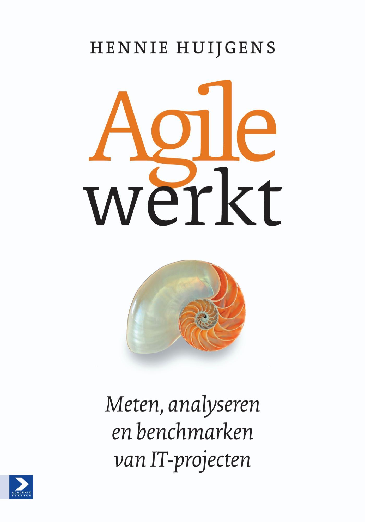 Agile werkt - Meten, analyseren en benchmarken van IT-projecten