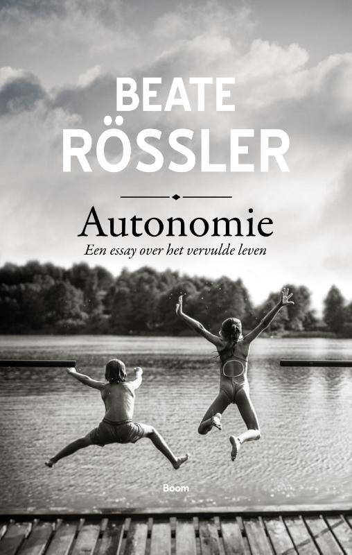 Autonomie - Een essay over het vervulde leven