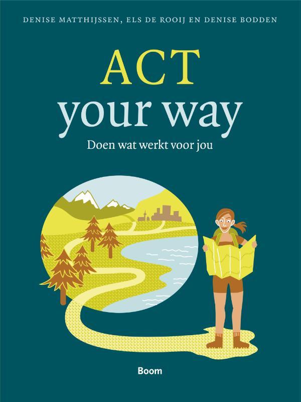 ACT your way - Doen wat werkt voor jou