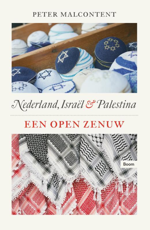 Een open zenuw - Nederland, Israël en Palestina