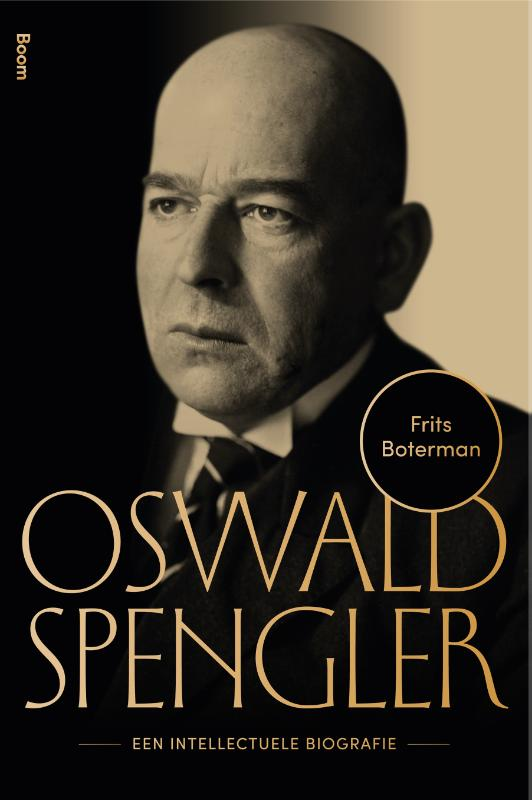 Oswald Spengler - Een intellectuele biografie