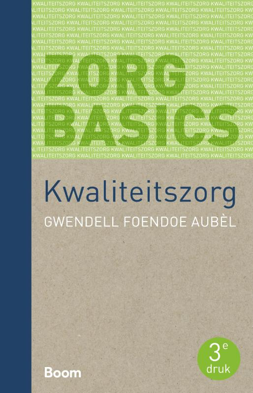 ZorgBasics Kwaliteitszorg (derde druk)