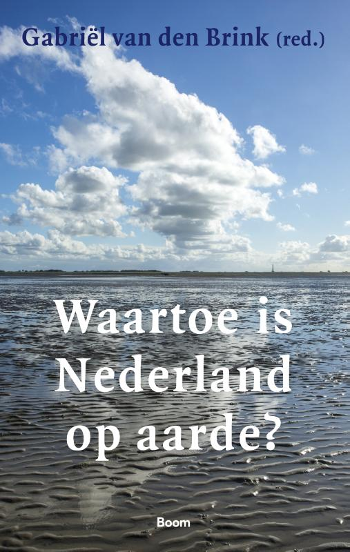 Waartoe is Nederland op aarde?